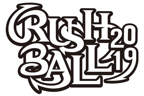 『RUSH BALL 2019』