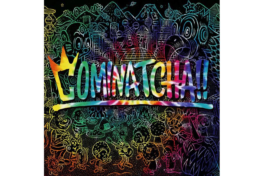 「COMINATCHA!!」ジャケット写真